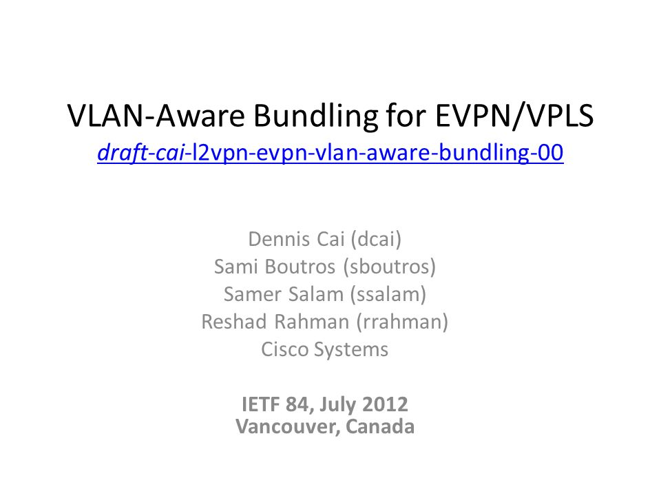 IETF 84, July 2012 Vancouver, Canada - ppt video online download