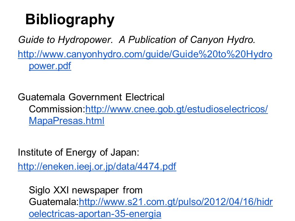 Bibliography Guide to Hydropower. A Publication of Canyon Hydro.