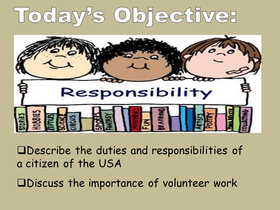 Describe the duties and responsibilities of a citizen of the USA