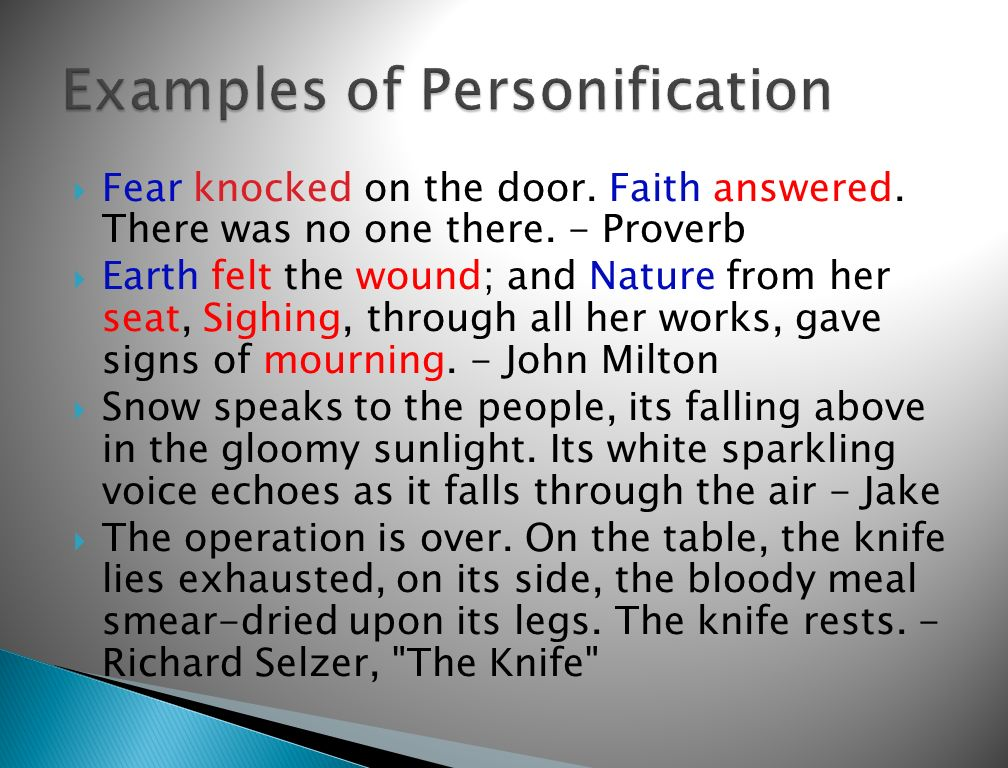 example of personification or pagsasatao What are some examples of personification in books update cancel ad by grammarly your writing, at its best what is an example of a tone in a book.