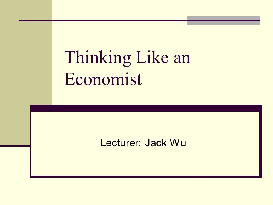 thinking like a economist Thinking like an economist lecture kate raworth presenting doughnut economics – seven ways to think like a 21st century economist - duration: 38:01 stockholm resilience centre tv 2,004 views.