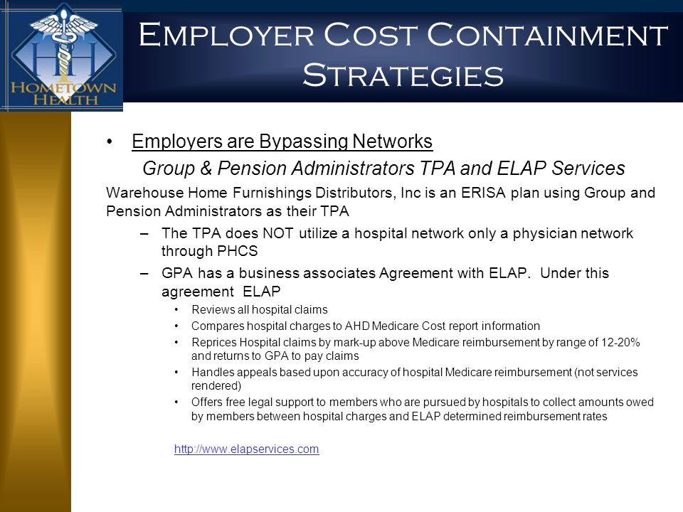 26 Employer Cost Containment Strategies. Evolving Payor Cost Containment Strategies And How to Respond