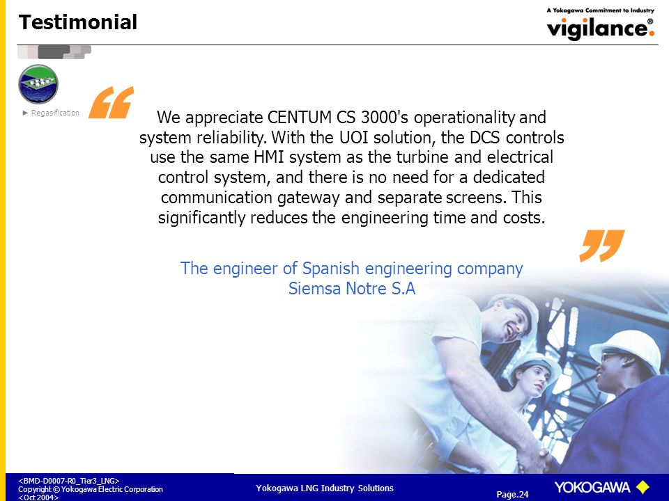 Testimonial Regasification.