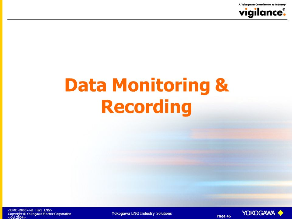 Data Monitoring & Recording