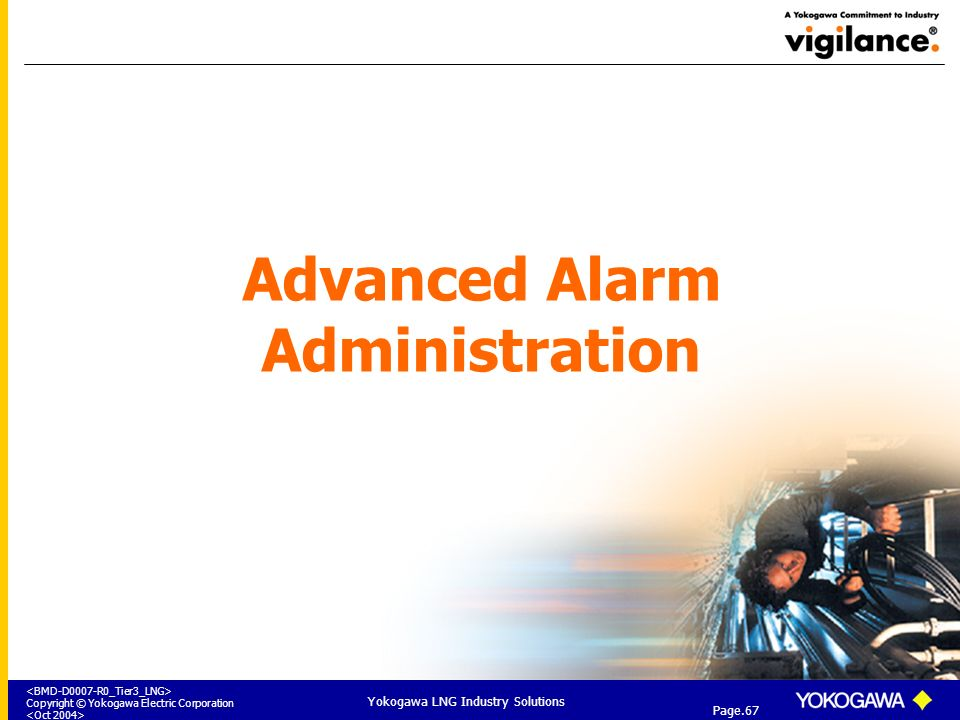 Advanced Alarm Administration