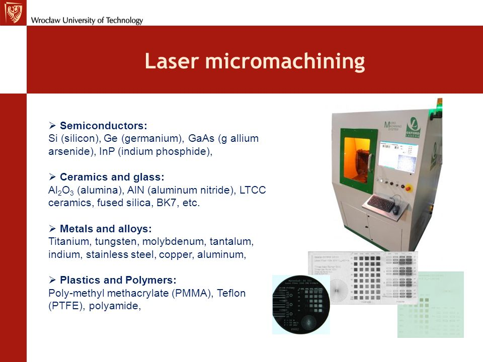 Laser micromachining Semiconductors: