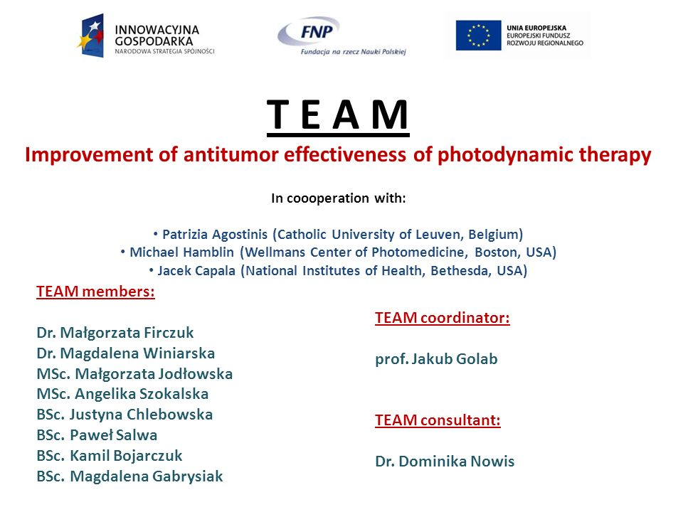 T E A M Improvement of antitumor effectiveness of photodynamic therapy
