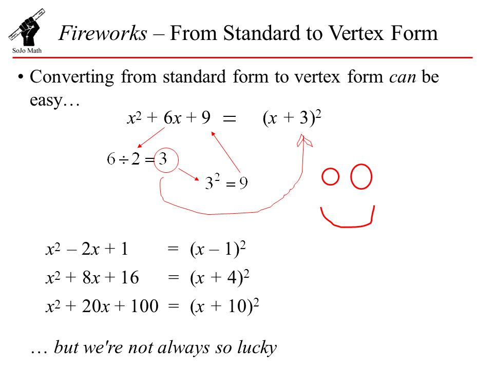Fireworks – From Standard to Vertex Form - ppt download