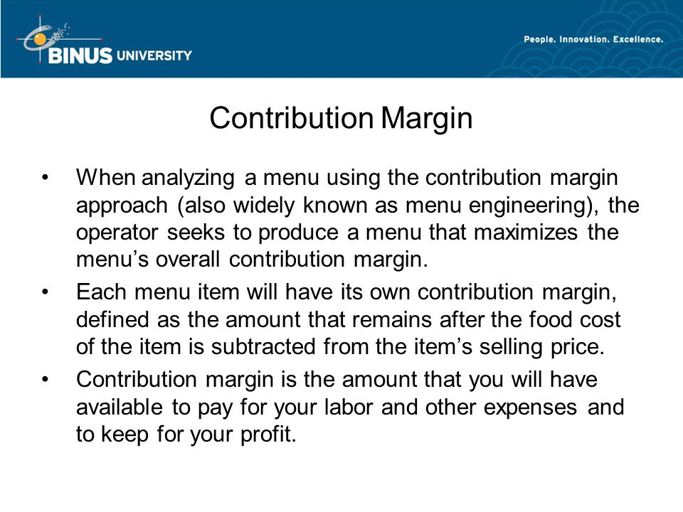 how can a company benefit from contribution margin analysis Contribution margin: if a product's contribution margin is negative, the company is losing money with ge has a lot of resources to dedicate to this analysis.