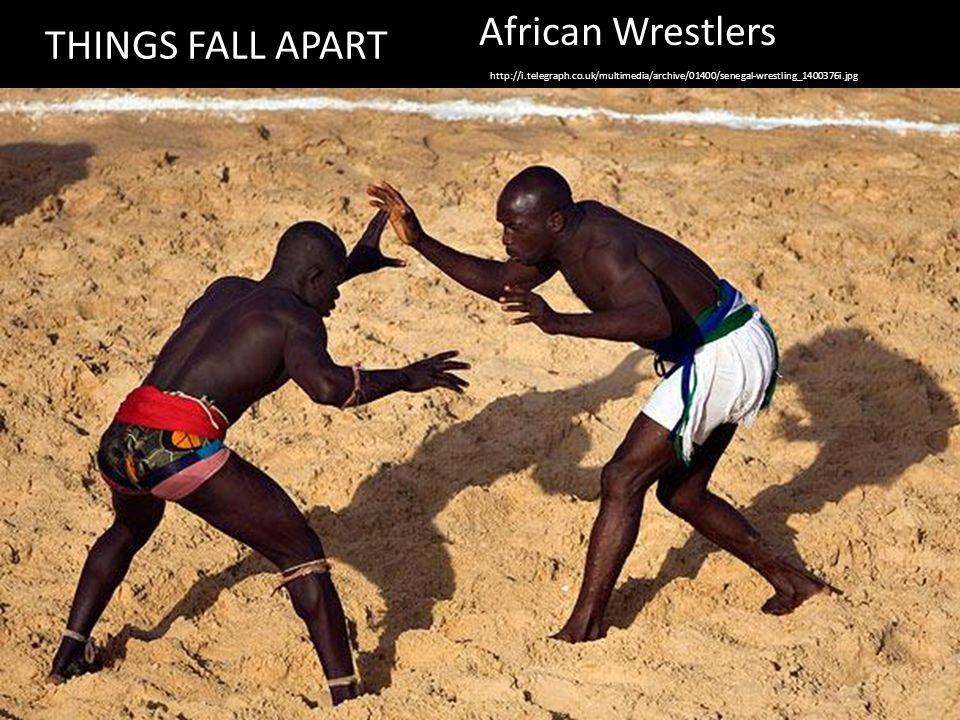 11 African Wrestlers Things Fall Apart