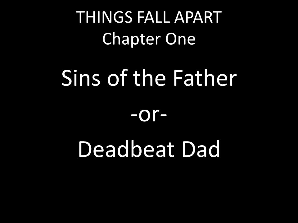 7 THINGS FALL APART Chapter One