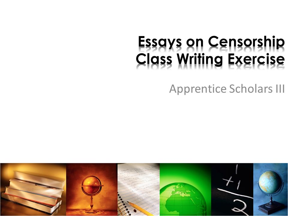 5 Paragraph Essay On Bullying Essays On Censorship Class Writing Exercise Rogerian Argument Essay also The Tempest Essay Essays On Censorship Class Writing Exercise  Ppt Video Online Download Fsu Essay Samples