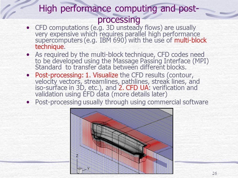 High performance computing and post-processing
