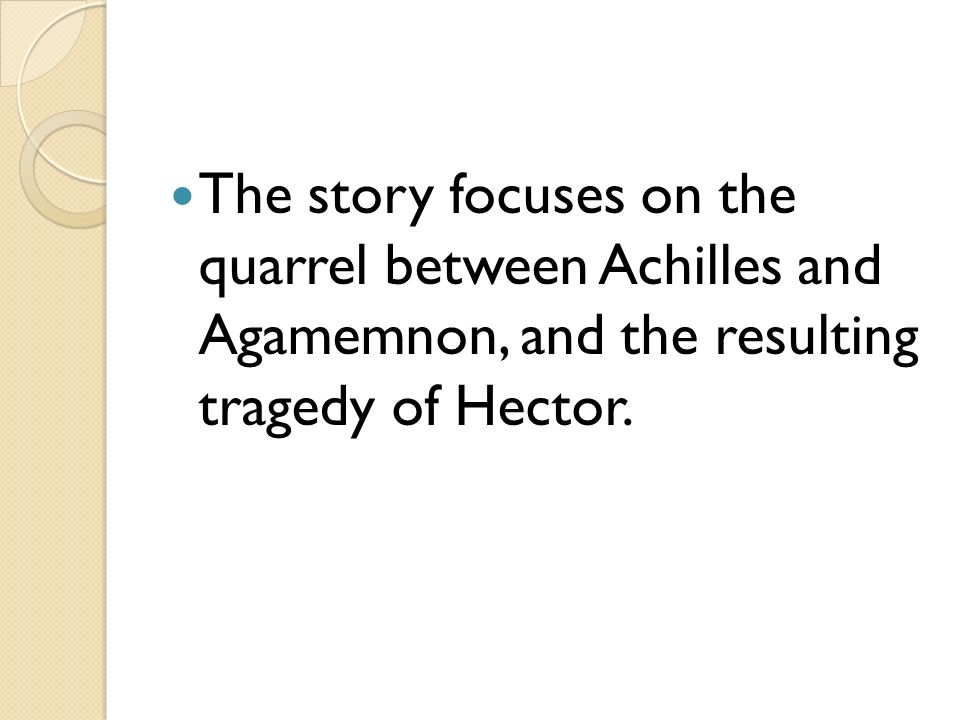 the reconciliation between agamemnon and achilles Fair and foul play in the funeral games in the iliad  genesis of the quarrel between agamemnon and achilles lies then in the  reconciliation with achilles is.