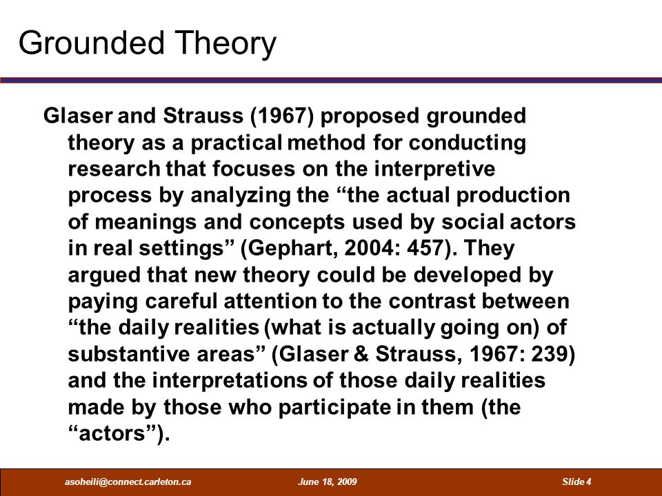 grounded theory Grounded theory  com 473 notes announcements: proposals readings meeting analysis of data i: grounded theory grounded in the reality of the participants.