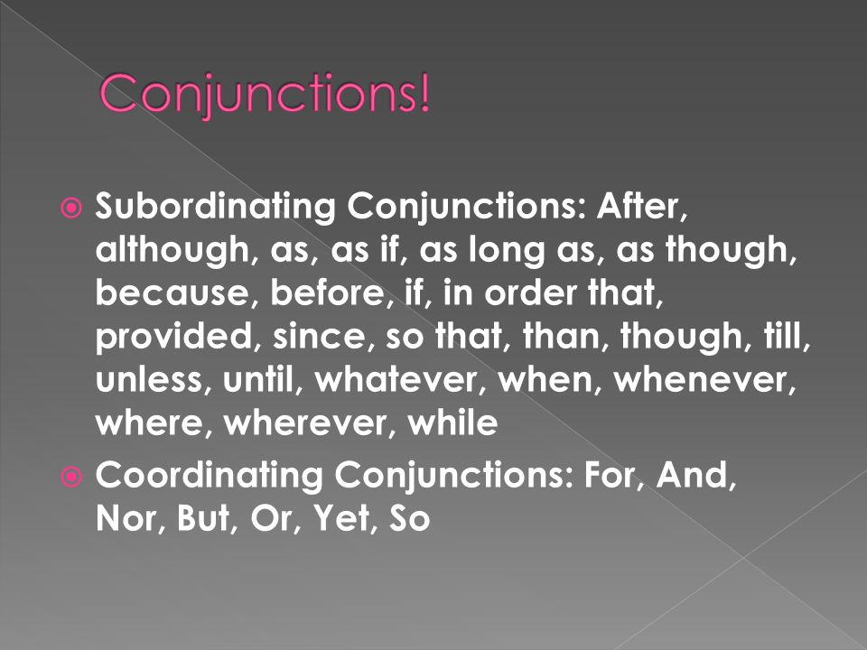 Conjunctions!