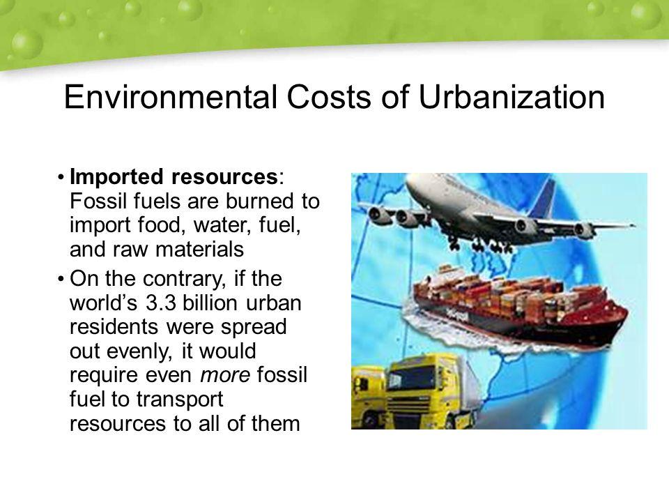 Environmental Costs of Urbanization