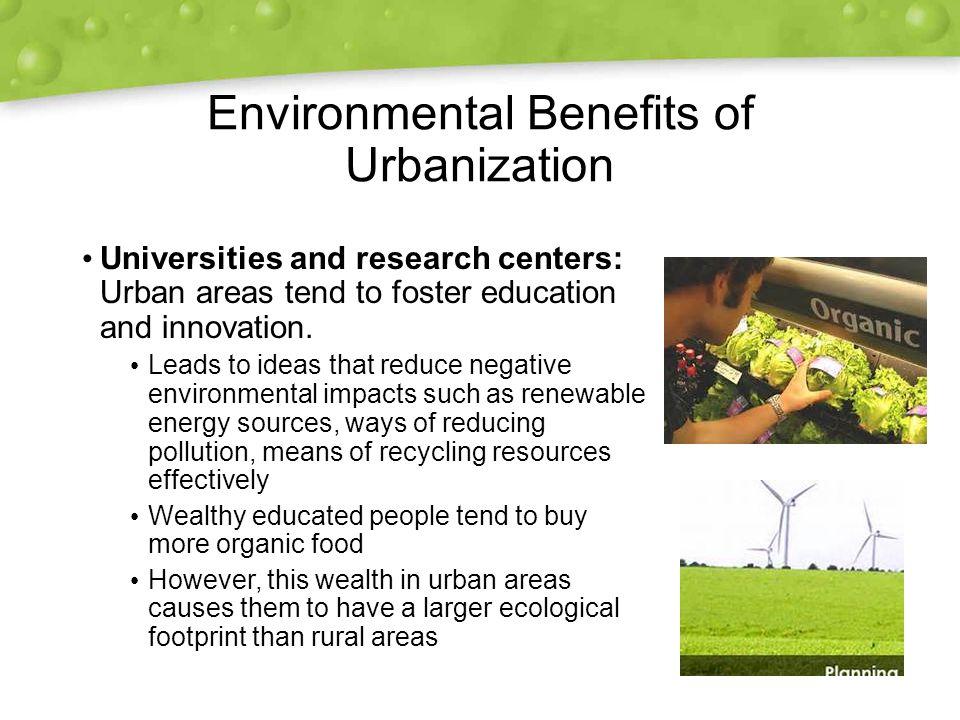 Environmental Benefits of Urbanization