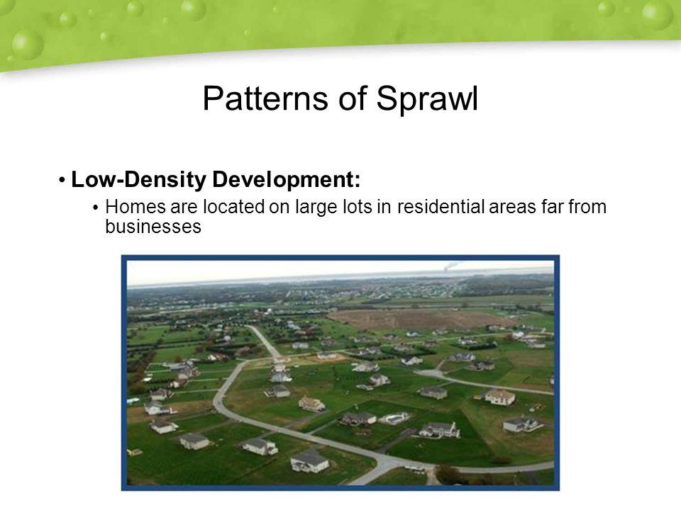 Patterns of Sprawl Low-Density Development: