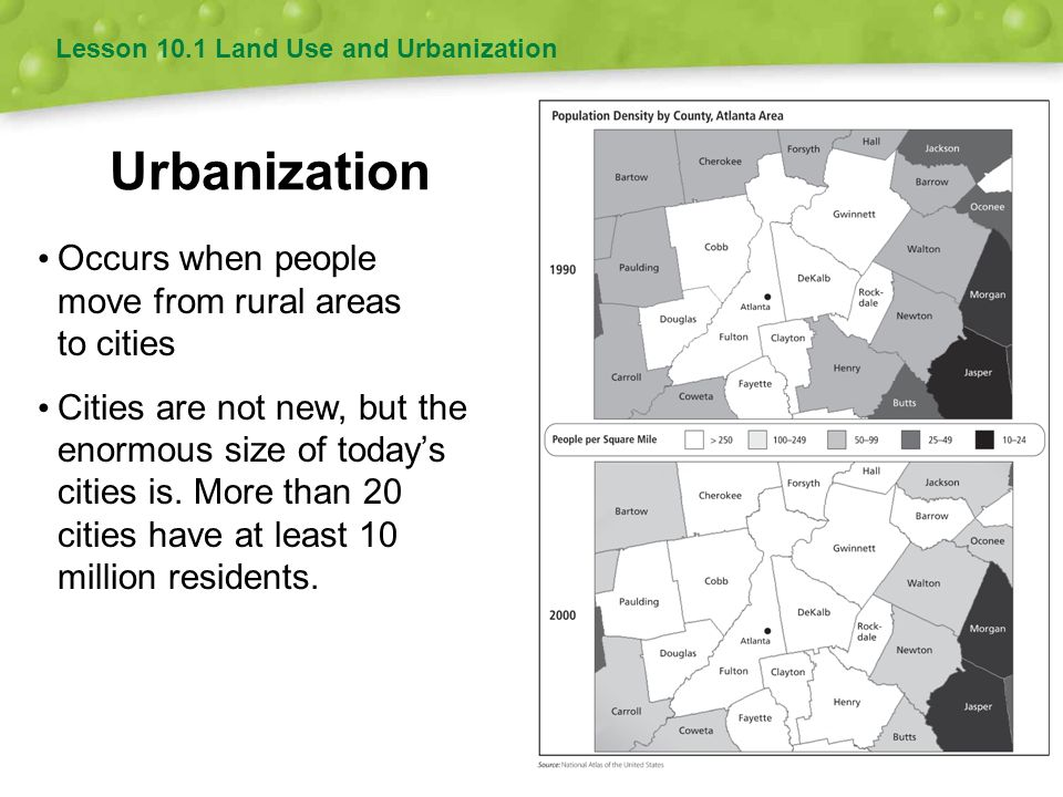 Urbanization Occurs when people move from rural areas to cities
