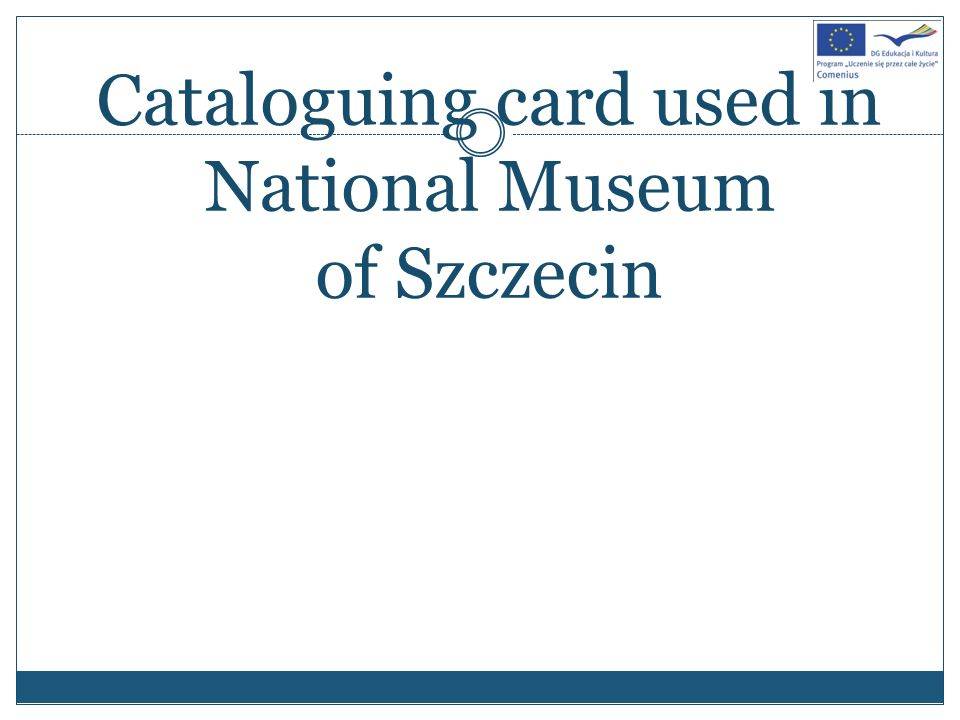 Cataloguing card used in National Museum of Szczecin