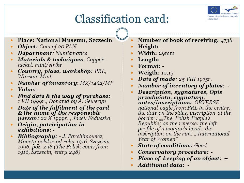 Classification card: Place: National Museum, Szczecin