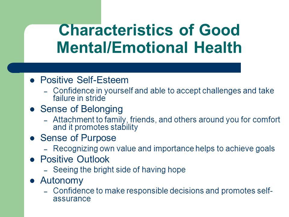 Characteristics of Good Mental/Emotional Health