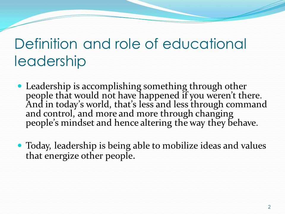 Definition and role of educational leadership