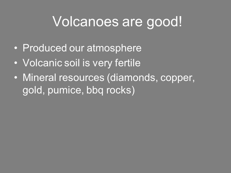 [Image: Volcanoes+are+good!+Produced+our+atmosphere.jpg]