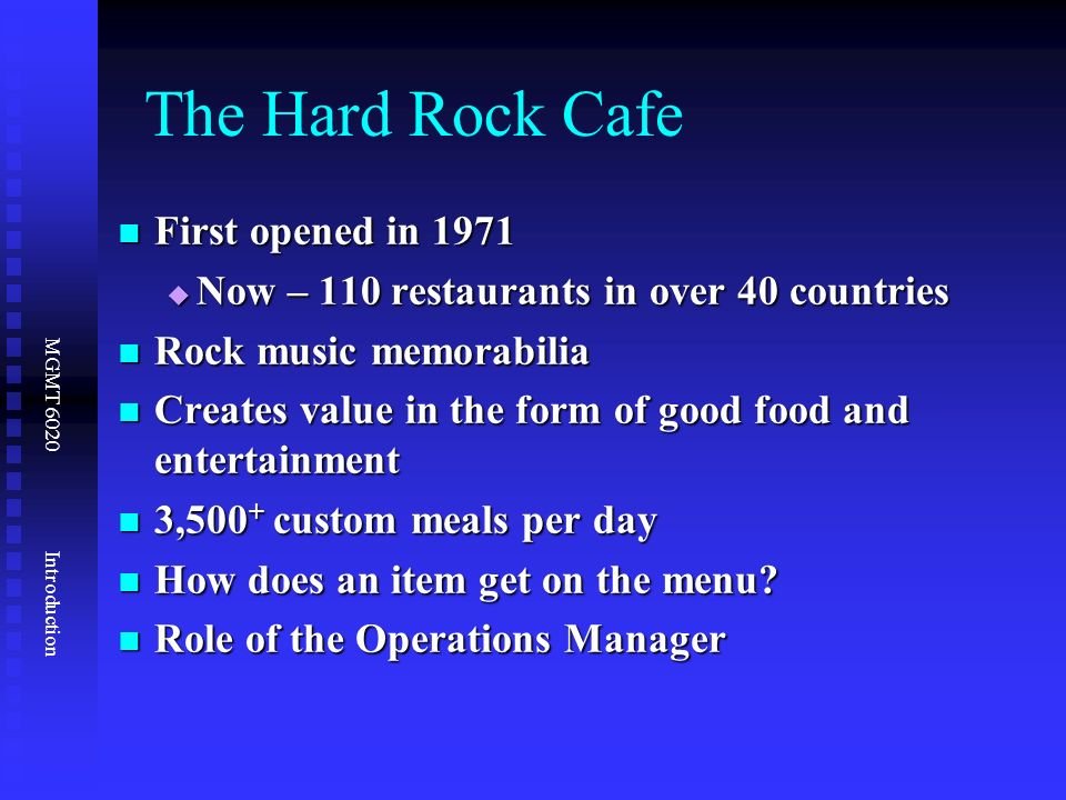 hard rock cafe operations management Hard rock cafe $ mo money mo problems $ origin the hard rock  operations and productivity - operations management chapter 1 operations and productivity outline.