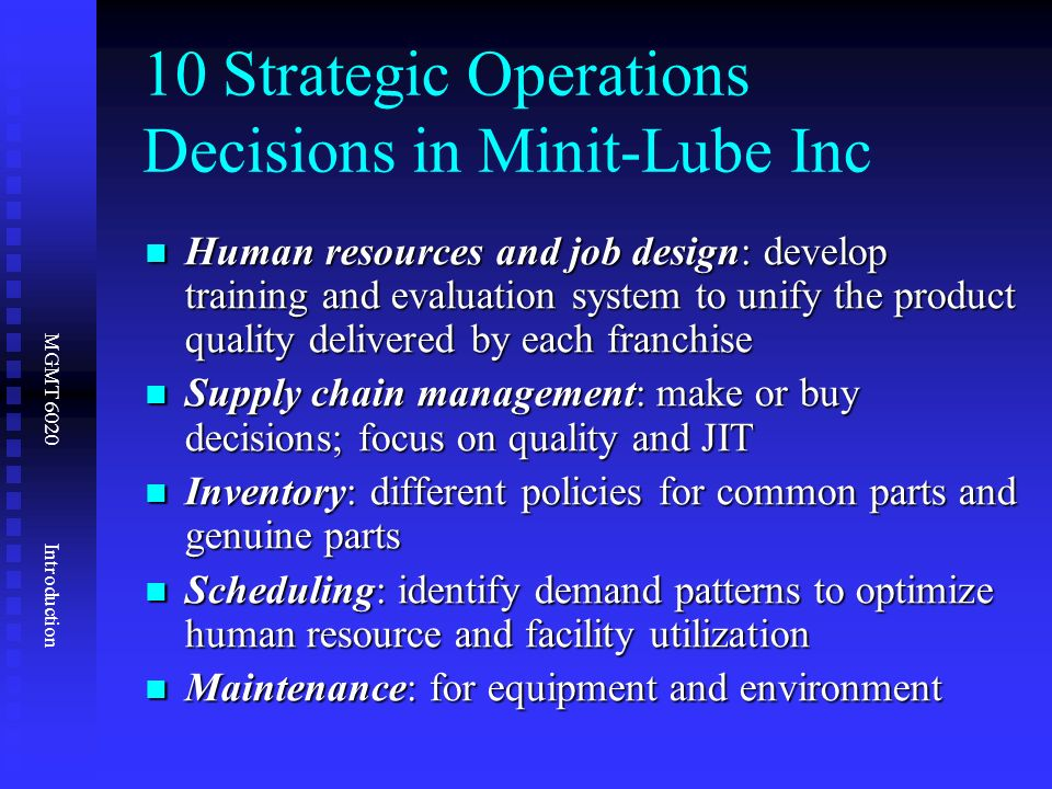 ten operation management decisions Get access to operations management essays only from anti essays listed results 1 - 30 get studying today and get the grades you want how the 10 decisions of the operation management were made on hard rock café as well as operation management challenges and opportunities confronting hard.