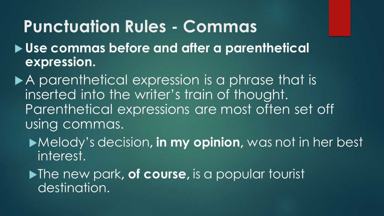 the use of commas before and after interrupters Expressions or phrases that interrupt a sentence should be set off with commas  use two commas, one before and one after the interrupter, unless it appears at.