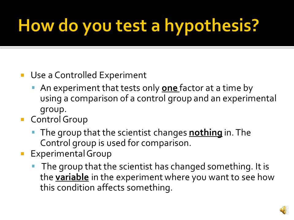 How do you test a hypothesis