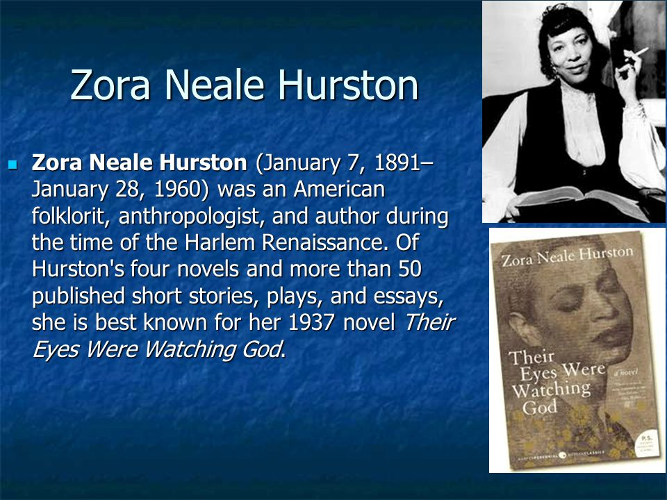 zora neale hurston in the harlem renaissance essay Short story sweat by zora neale hurston essaysmen and women have not always had the same rights, nor have african-americans and caucasians zora neale hurston is the author of sweat, and a preeminent african american woman who was prominent in the harlem renaissance.
