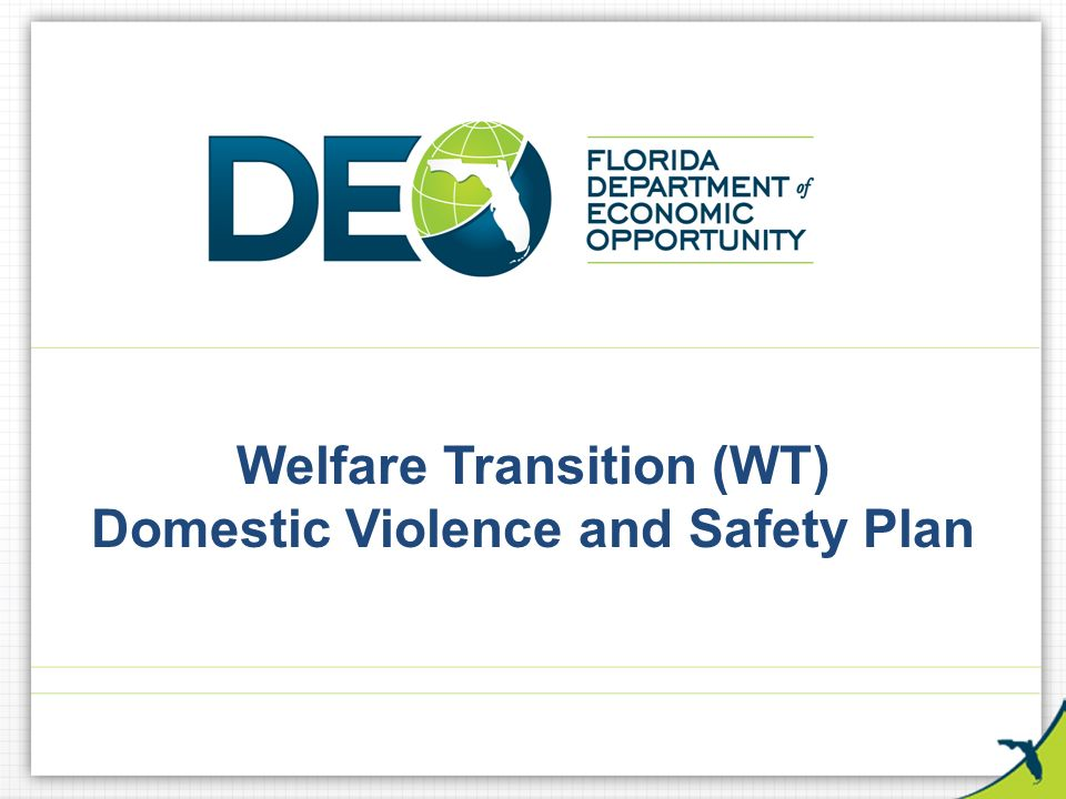 Welfare Transition (Wt) Domestic Violence And Safety Plan - Ppt