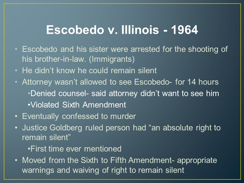 escobedo v illinois Wikisource has original text related to this article: escobedo v illinois escobedo v illinois , 378 us 478 (1964), was a united states supreme court case holding that criminal suspects have a right to counsel during police interrogations under the sixth amendment.