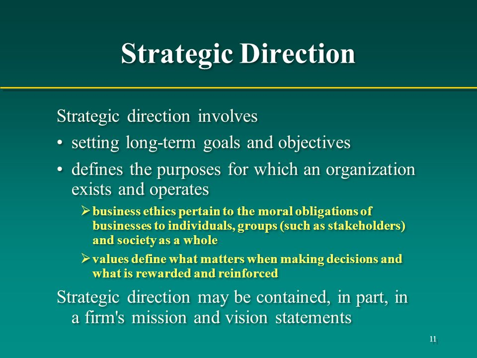 Strategic Direction Strategic direction involves
