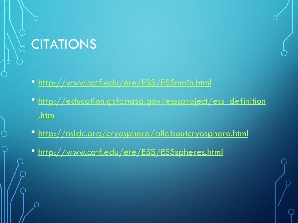 Citations http://www.cotf.edu/ete/ESS/ESSmain.html