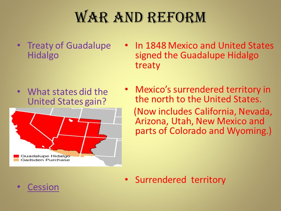 What did the Treaty of Guadalupe Hidalgo resulted in?