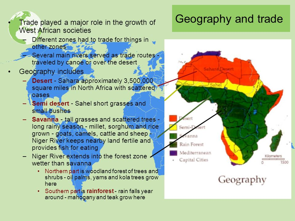 Geography And Trade Played A Major Role In The Growth Of West African Societies