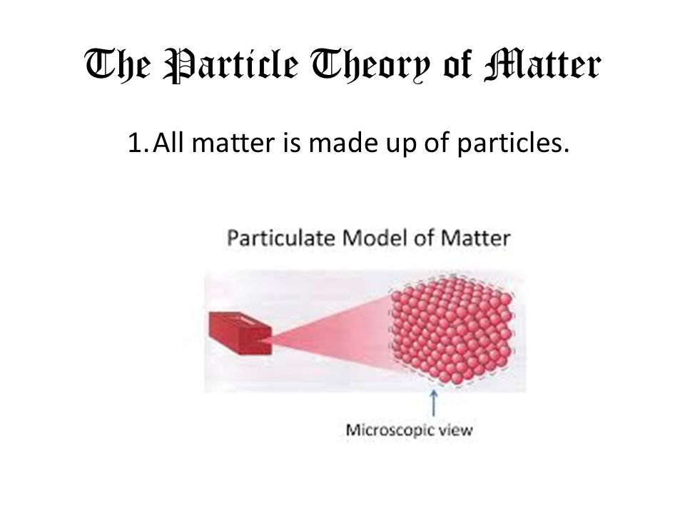 Ch. 7.2 Fluids and the Particle Theory of Matter - ppt download