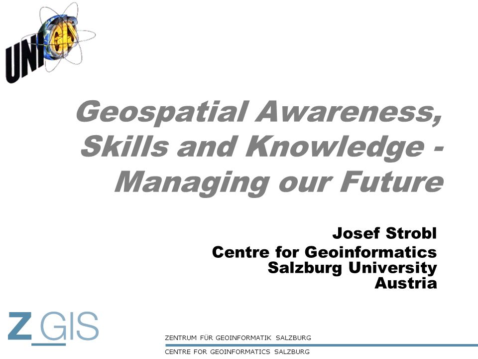Geospatial Awareness, Skills and Knowledge - Managing our Future