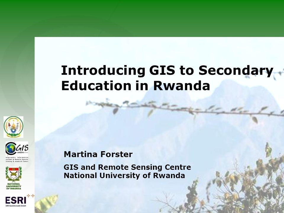 Introducing GIS to Secondary Education in Rwanda