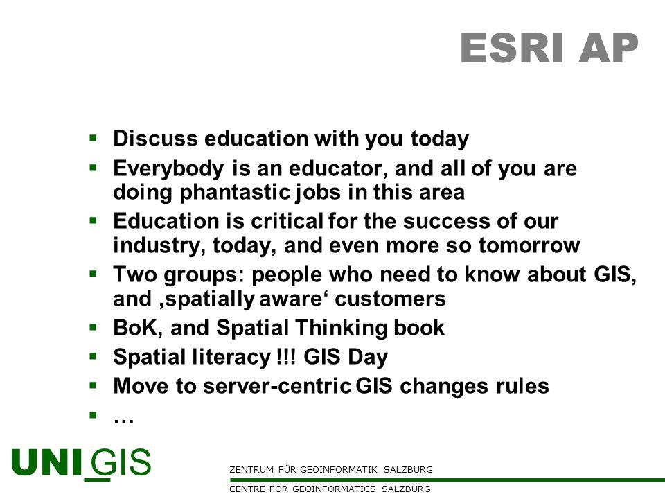 ESRI AP Discuss education with you today