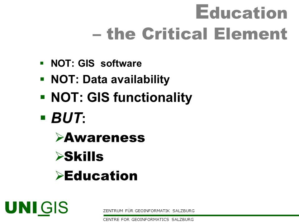 Education – the Critical Element