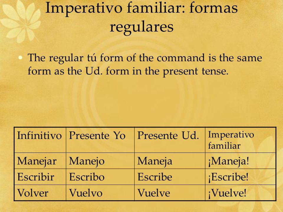Imperativo familiar: formas regulares