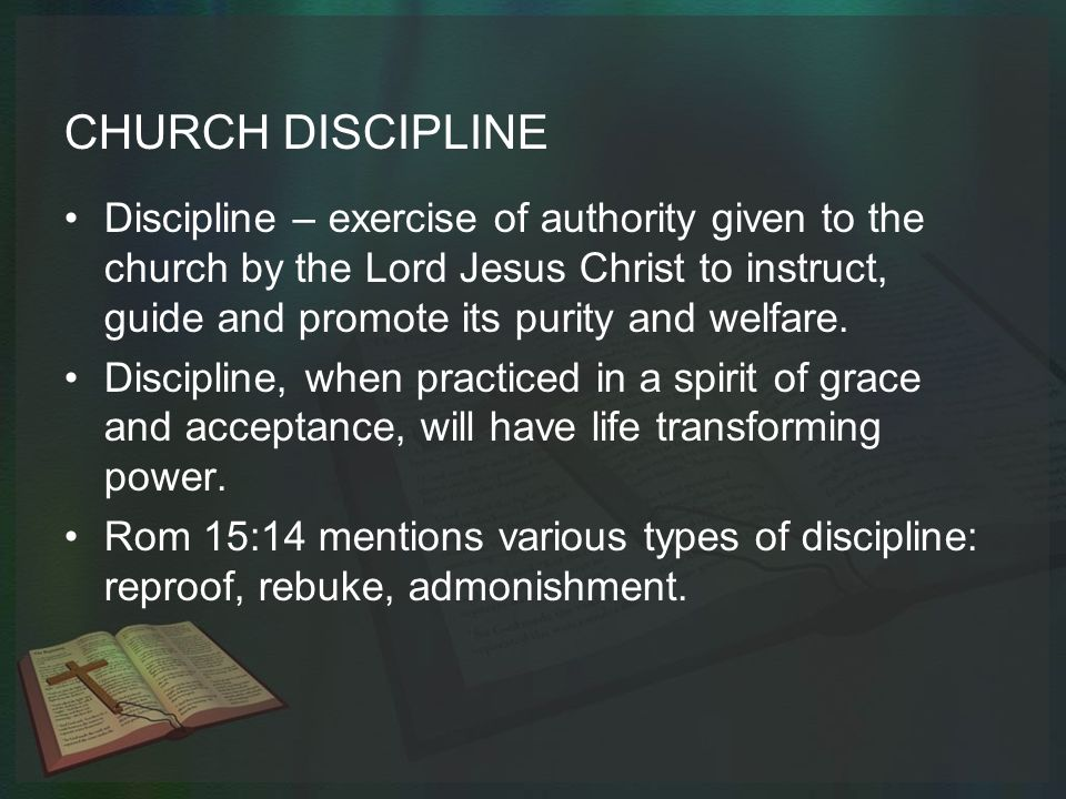 Holiness Dictates HOW We Exercise Church Discipline