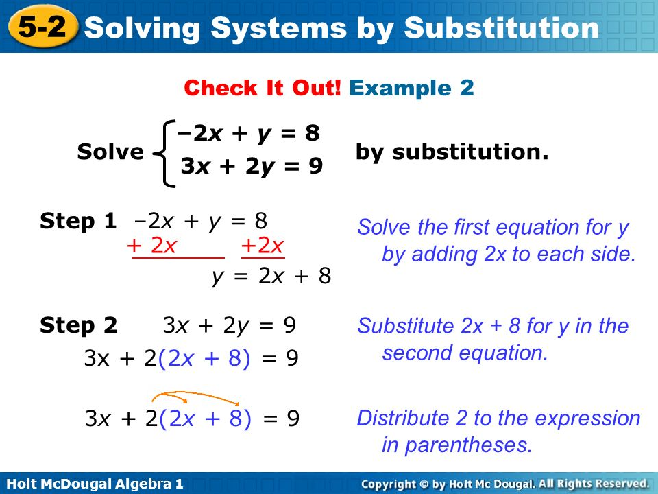 Check It Out! Example 2 –2x + y = 8. Solve by substitution. 3x + 2y = 9.