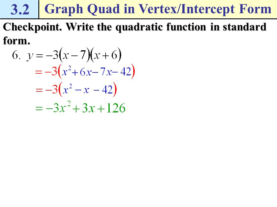 Write a quadratic function in vertex form for the parabola