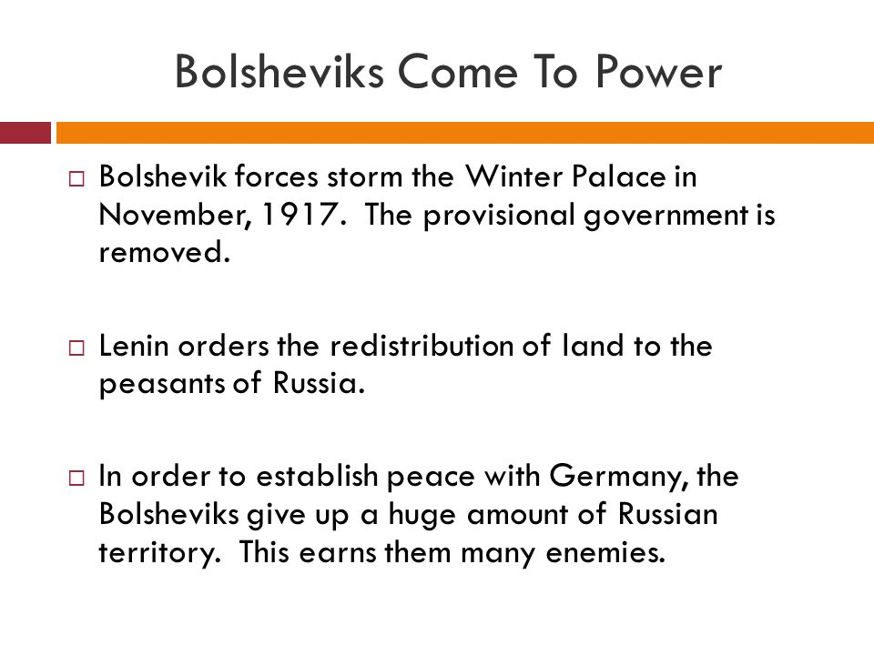 Bolsheviks Come To Power